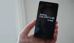 หลุดสเป็ค Samsung Galaxy S III ที่ทุกคนต้องหลงรัก